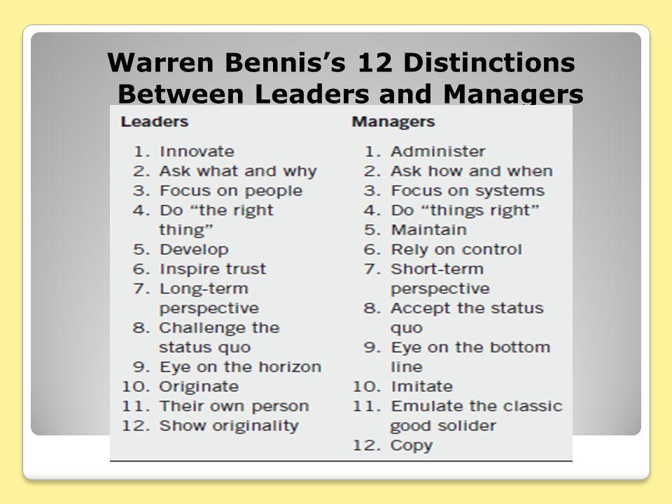 Warren Bennis's 12 Distinctions Between Leaders and Managers