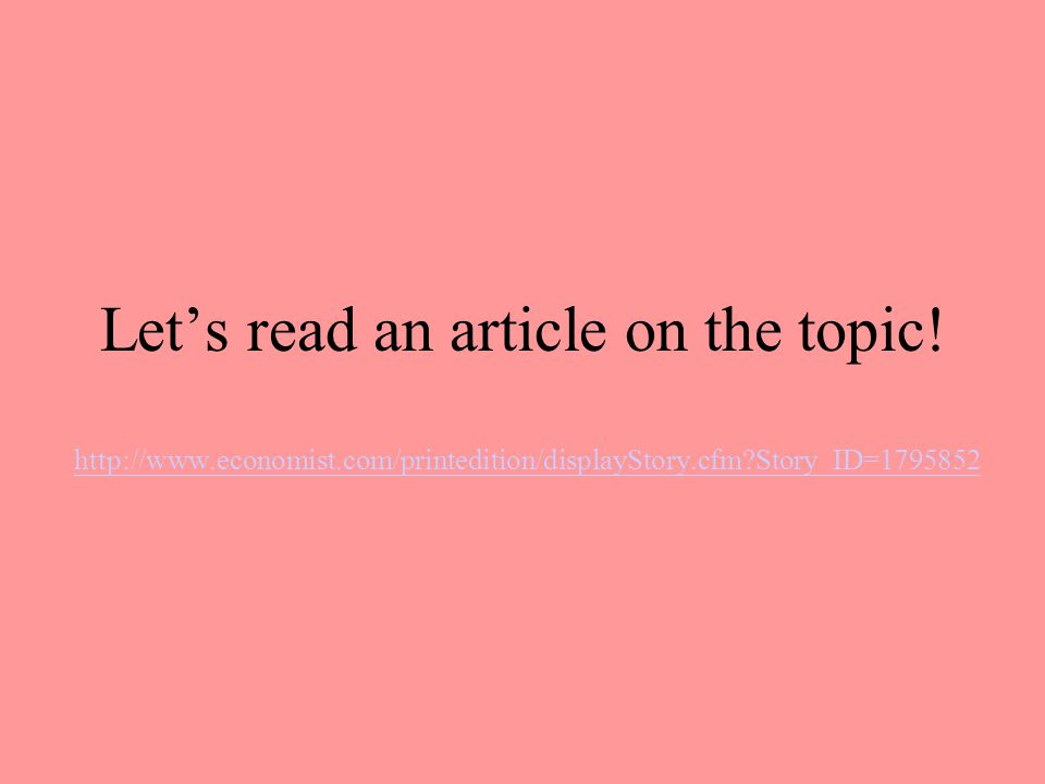 Let's read an article on the topic.