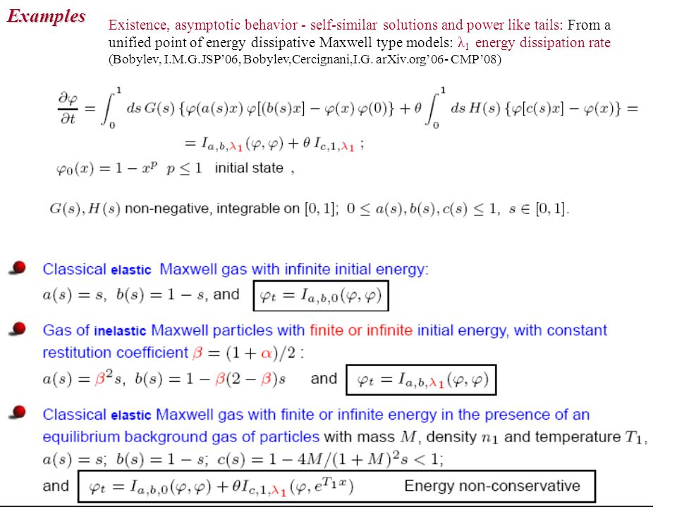 Existence, asymptotic behavior - self-similar solutions and power like tails: From a unified point of energy dissipative Maxwell type models: λ 1 ener