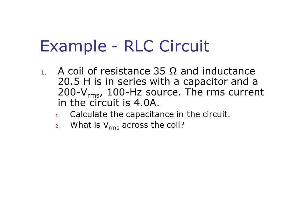 Example - RLC Circuit 1.