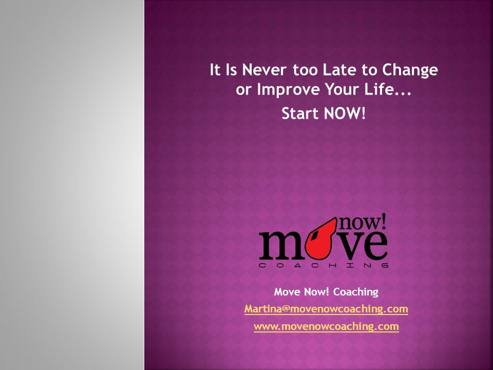 Move Now.
