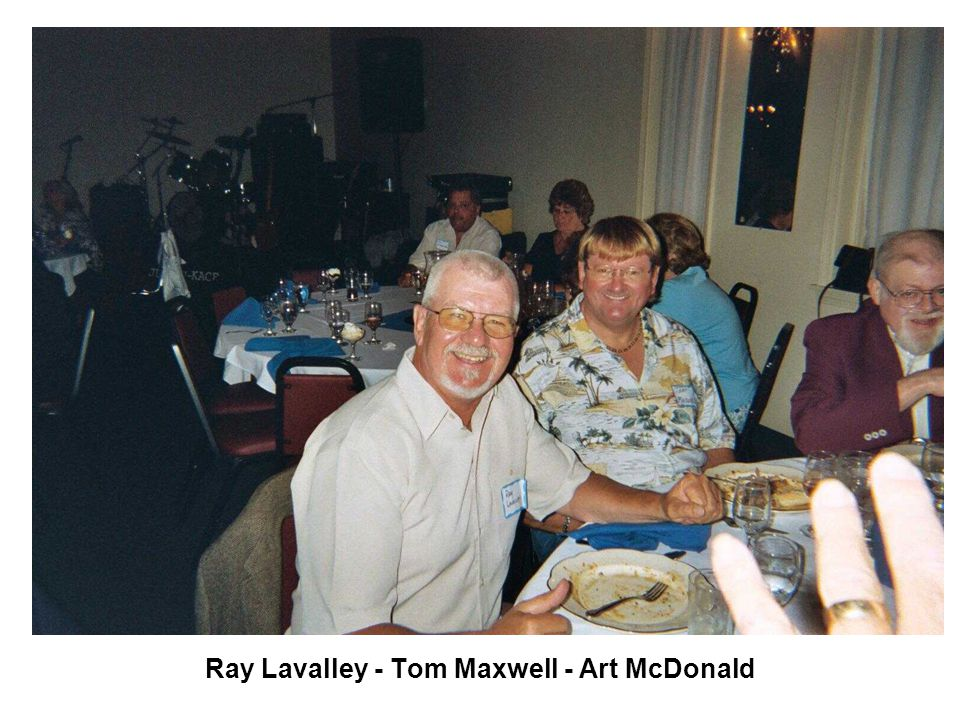 Tom Maxwell - Art McDonald - Bob Bender