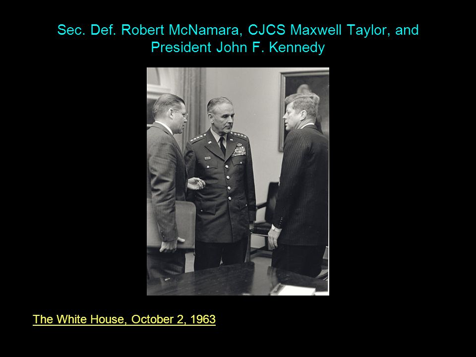 The White House, October 2, 1963 Sec. Def.