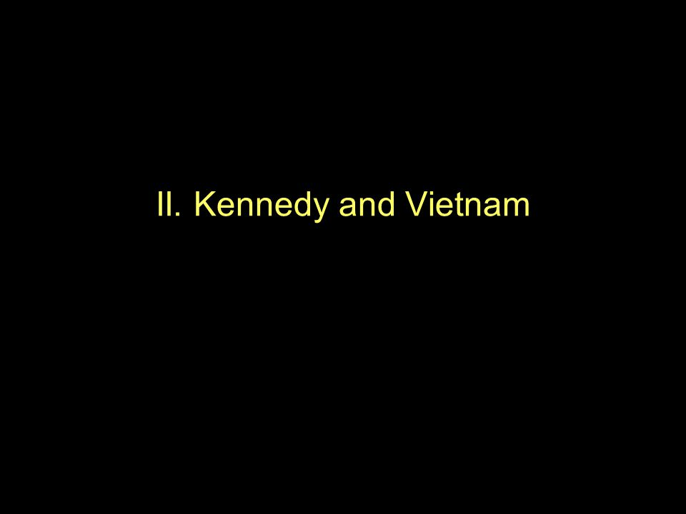 II. Kennedy and Vietnam