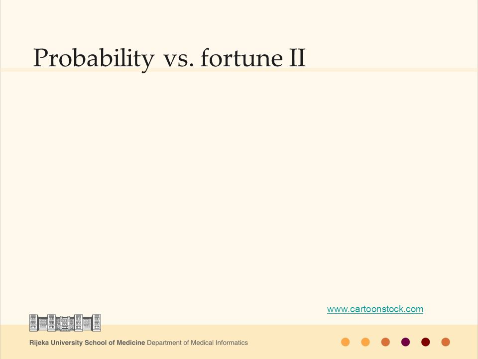 www.cartoonstock.com Probability vs. fortune II