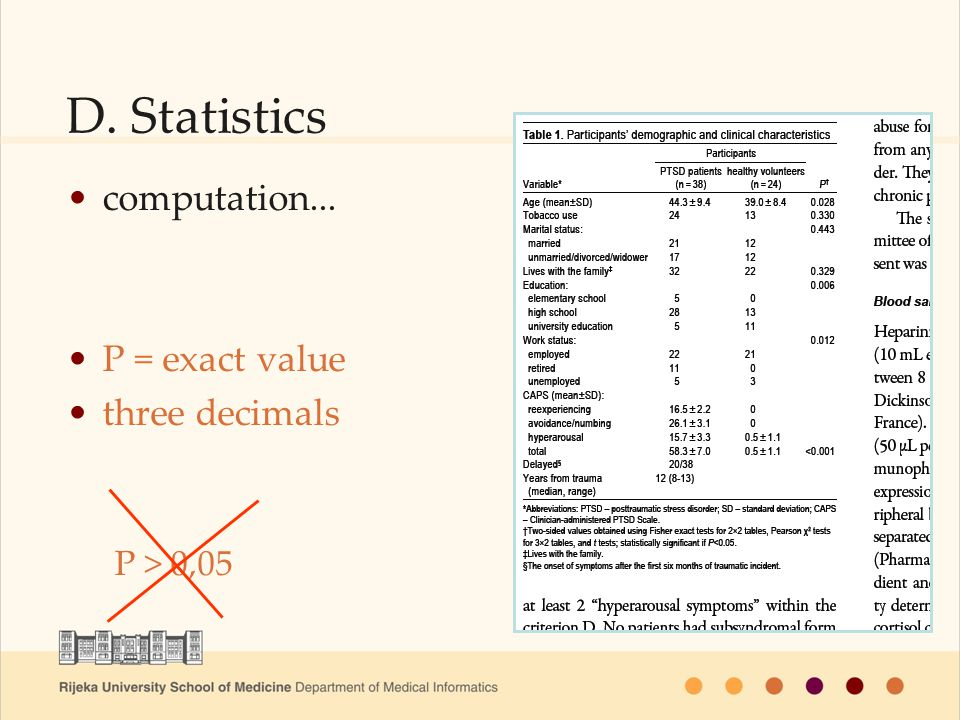 D. Statistics computation... P = exact value three decimals P > 0,05