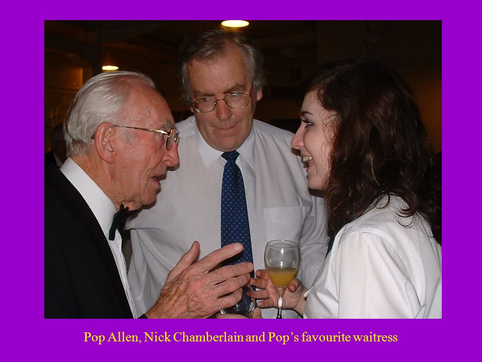 Pop Allen, Nick Chamberlain and Pop's favourite waitress