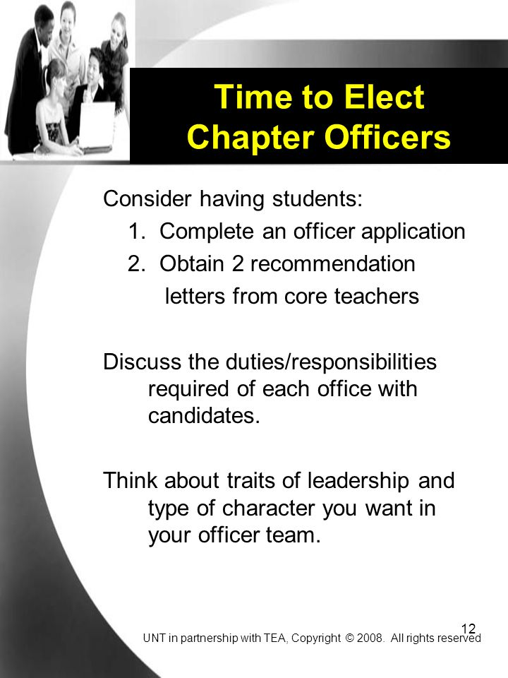 12 Time to Elect Chapter Officers Consider having students: 1.