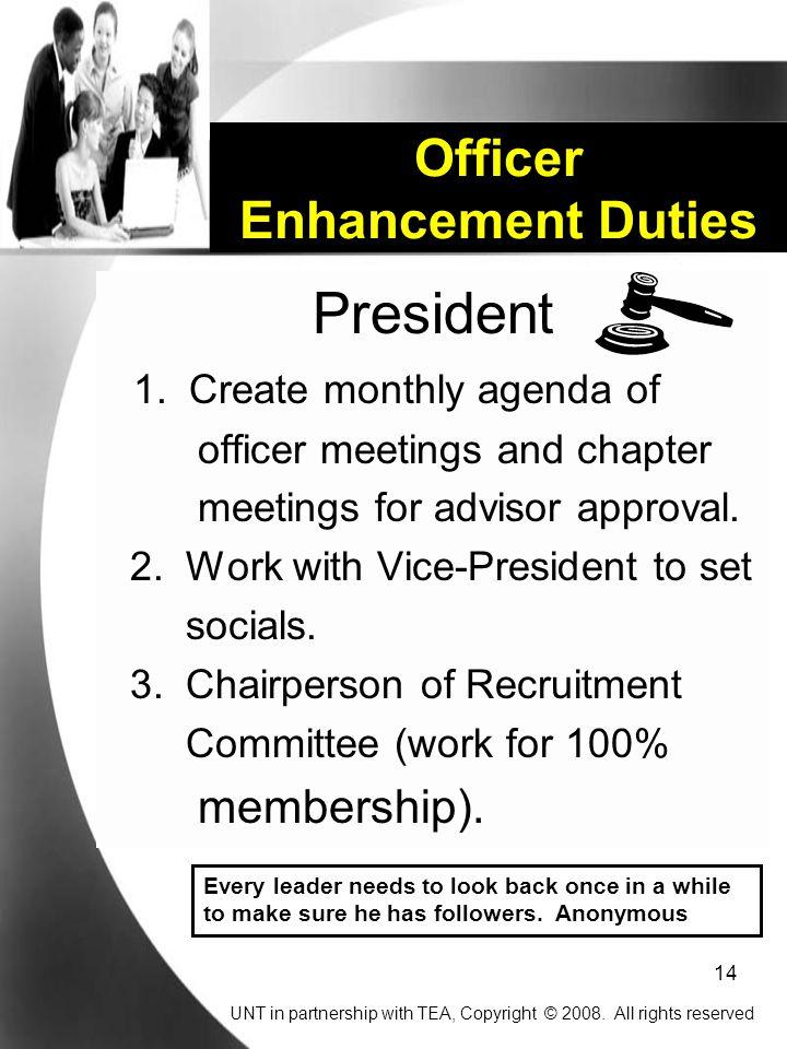 14 Officer Enhancement Duties President 1.