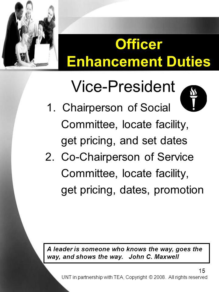 15 Officer Enhancement Duties Vice-President 1.