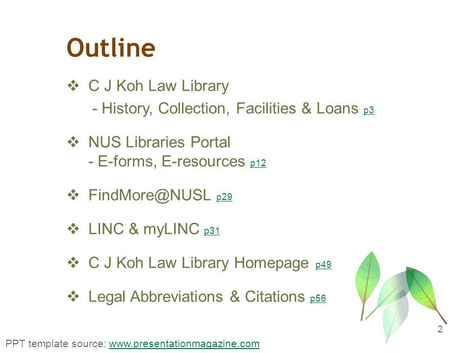 NUS Libraries Portal 13 http://libportal.nus.edu.sg/