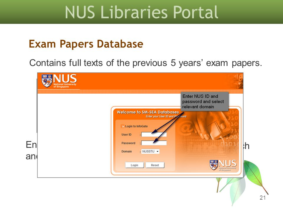 NUS Libraries Portal 21 Contains full texts of the previous 5 years' exam papers.