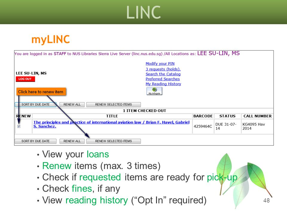 LINC 48 myLINC View your loans Renew items (max.