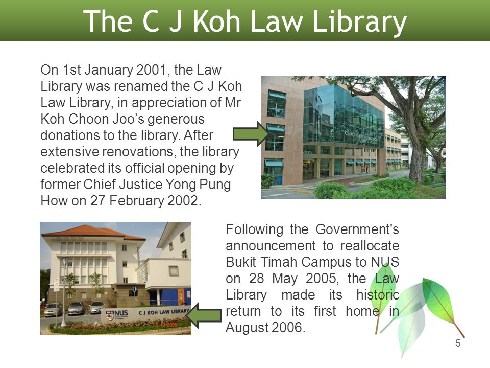 Library Collection 6 The C J Koh Law Library has a rich collection of local, foreign and international legal resources.