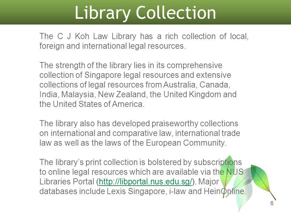 NUS Libraries Portal 17 Law Databases For a listing of legal databases, select: Resources > Databases > By Subject > Law