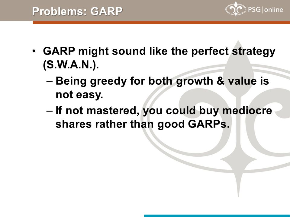 GARP might sound like the perfect strategy (S.W.A.N.).