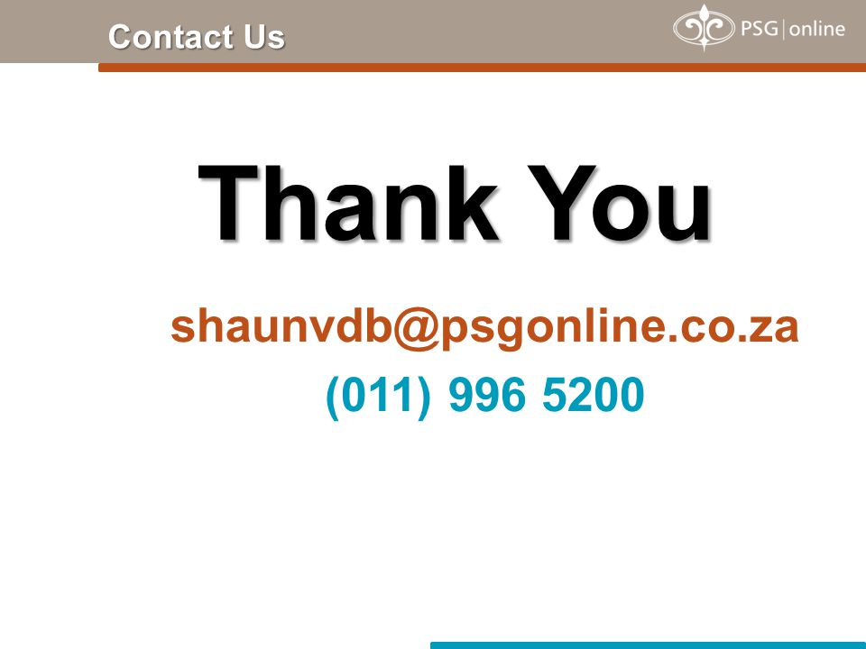 shaunvdb@psgonline.co.za (011) 996 5200 Thank You Contact Us