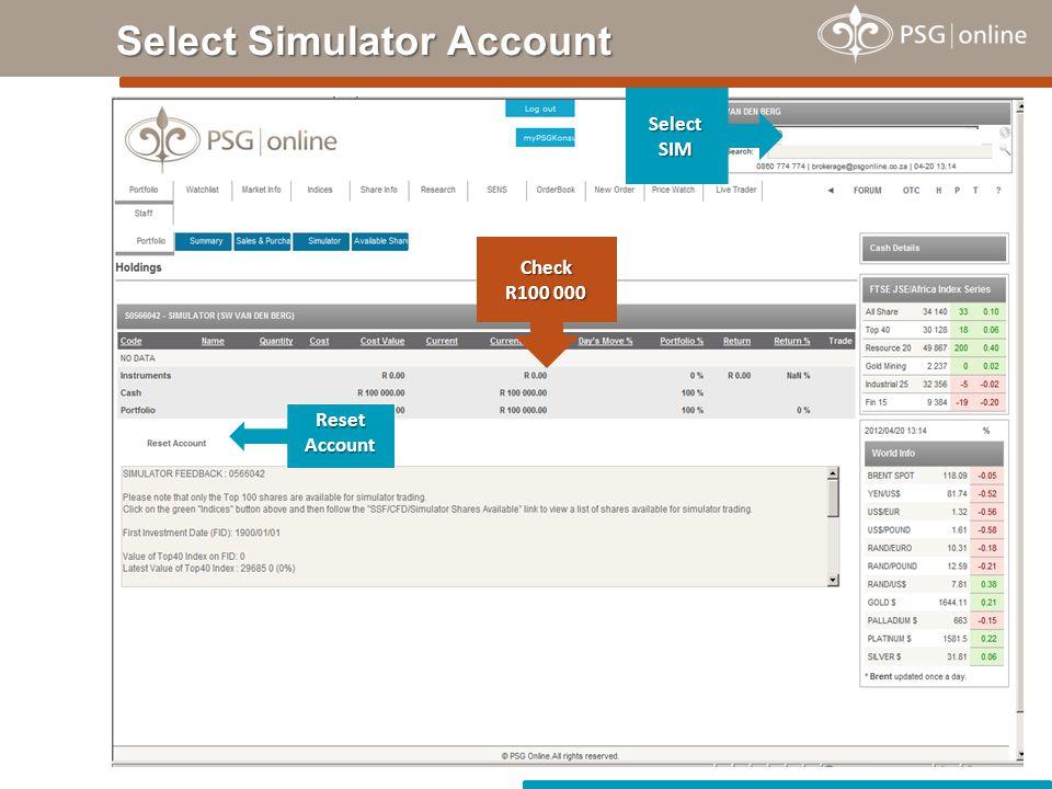 Select Simulator Account SelectSIM Reset Account Check R100 000