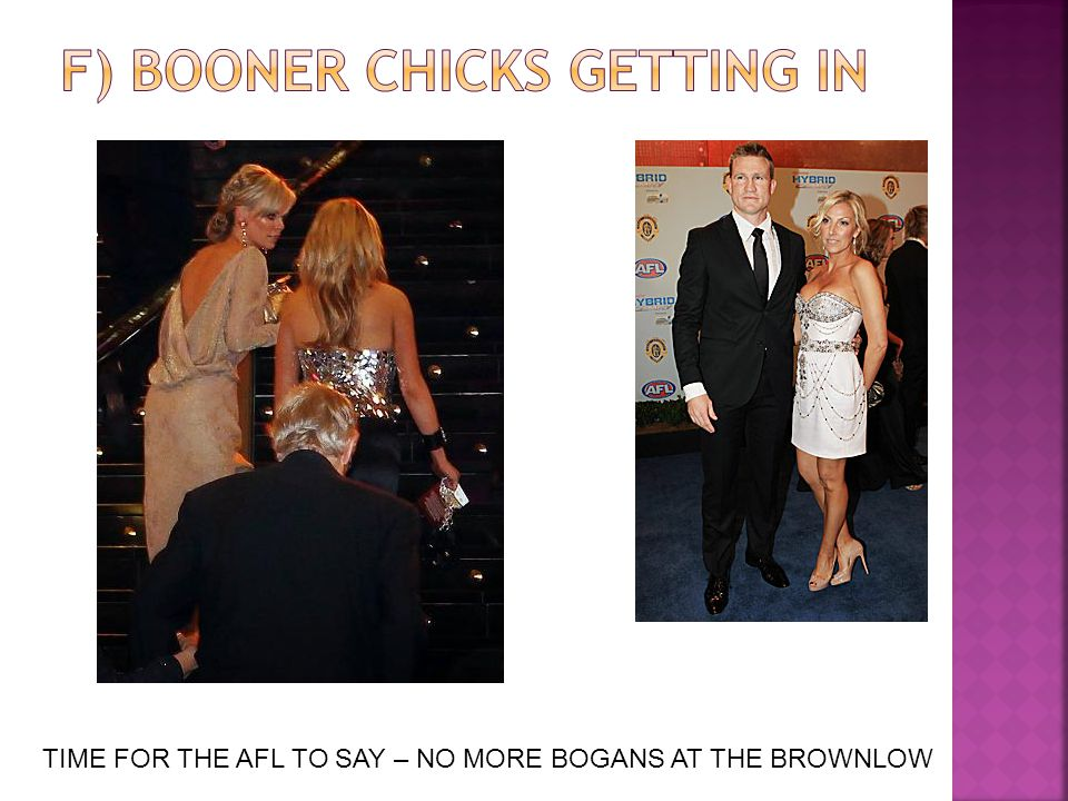 TIME FOR THE AFL TO SAY – NO MORE BOGANS AT THE BROWNLOW