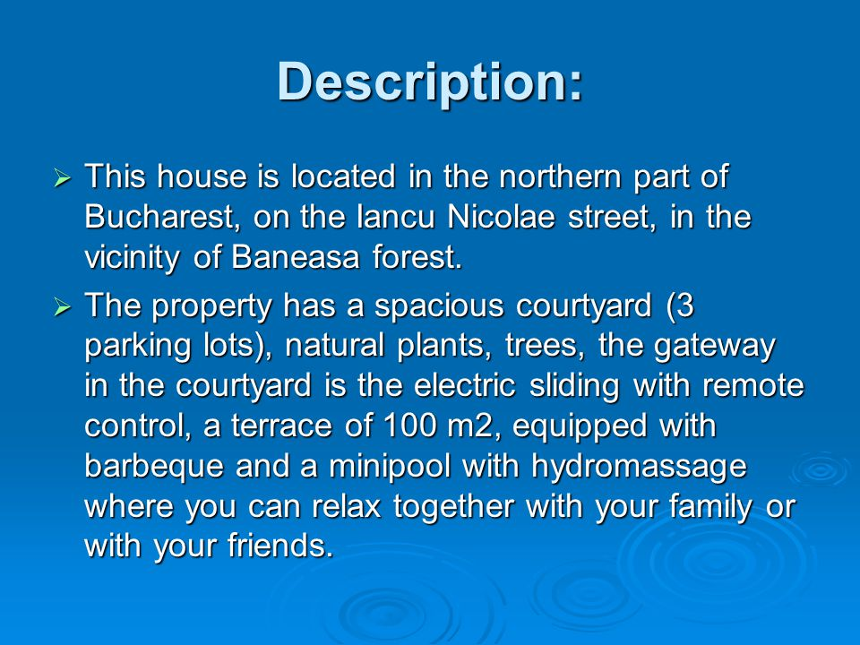 Description:  This house is located in the northern part of Bucharest, on the Iancu Nicolae street, in the vicinity of Baneasa forest.