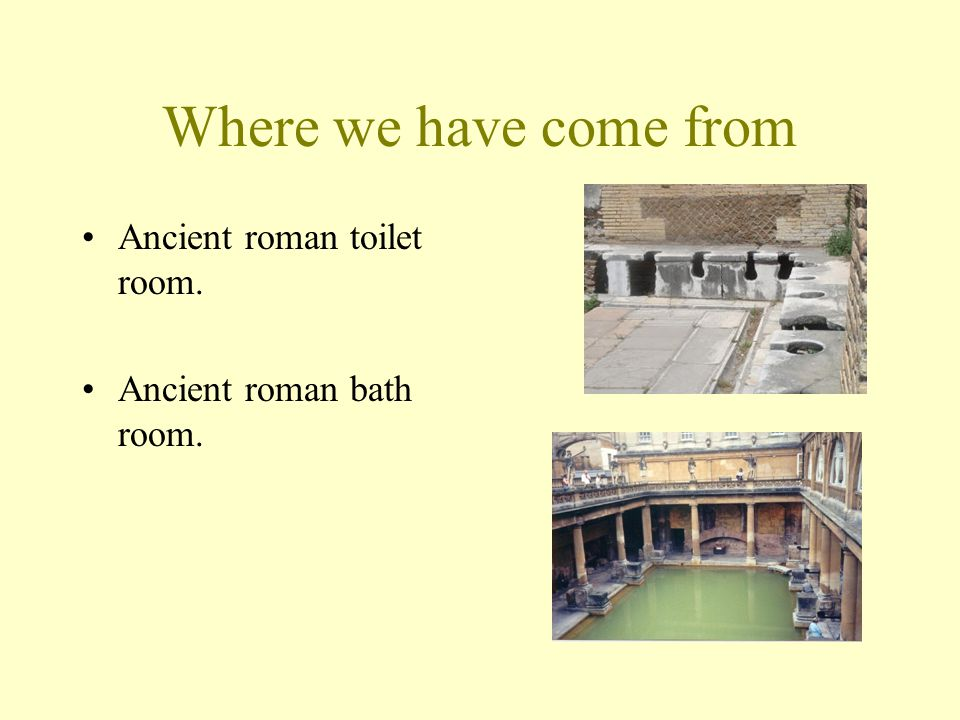 Where we have come from Ancient roman toilet room. Ancient roman bath room.