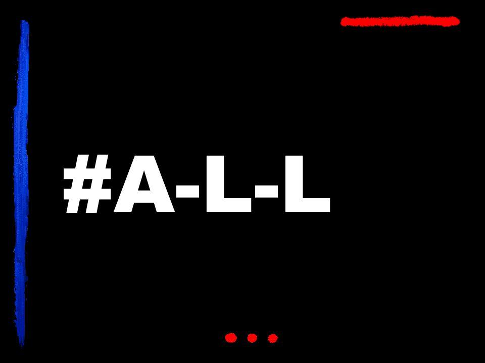 #A-L-L