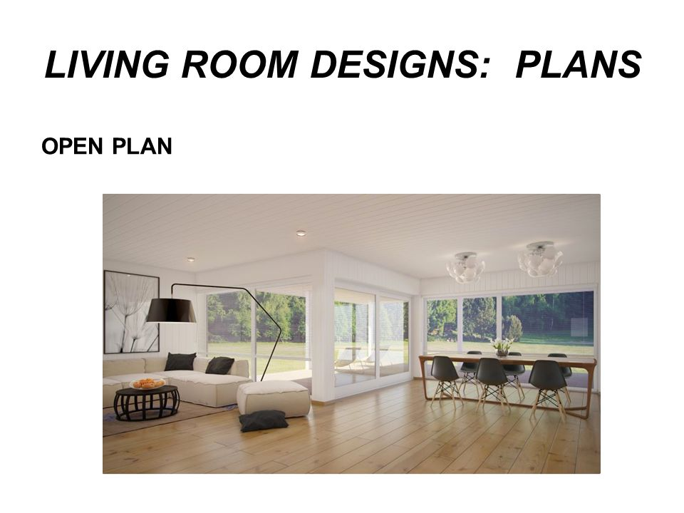 LIVING ROOM DESIGNS: PLANS OPEN PLAN