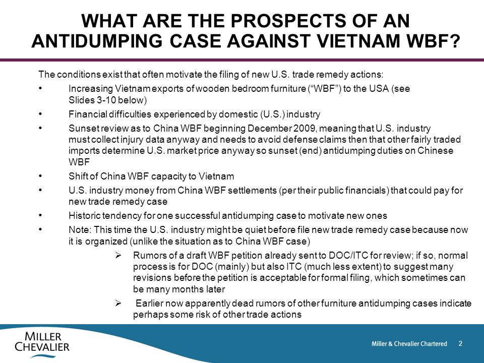 2 WHAT ARE THE PROSPECTS OF AN ANTIDUMPING CASE AGAINST VIETNAM WBF.