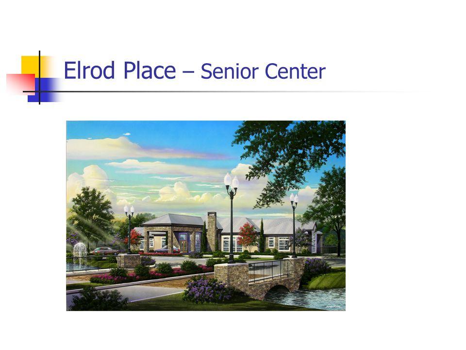 Elrod Place – Senior Center