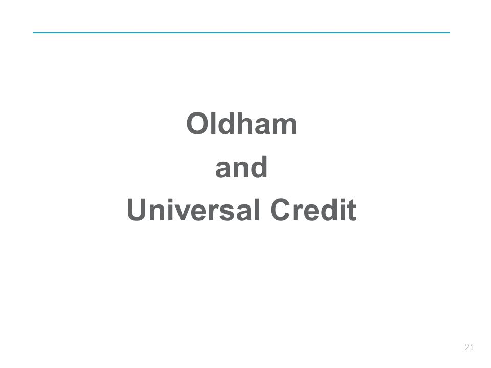 21 Oldham and Universal Credit