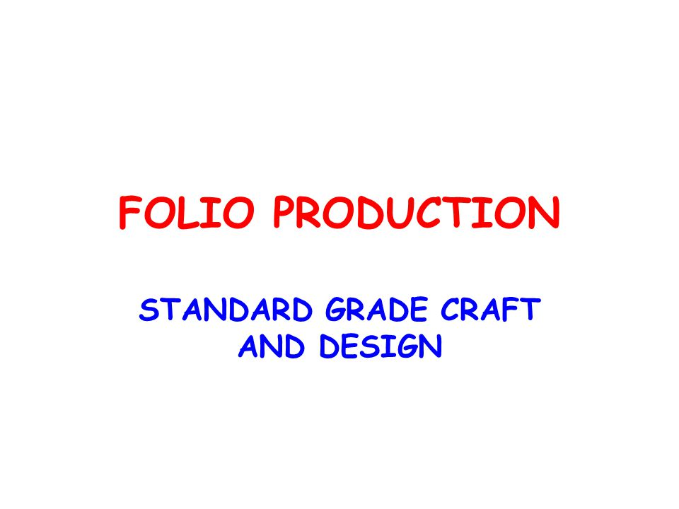 PLANNING FOR MANUFACTURE This section of the folio should contain all the information that is needed to build your model.