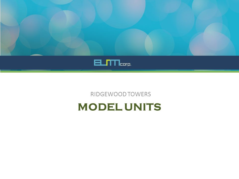 MODEL UNITS RIDGEWOOD TOWERS