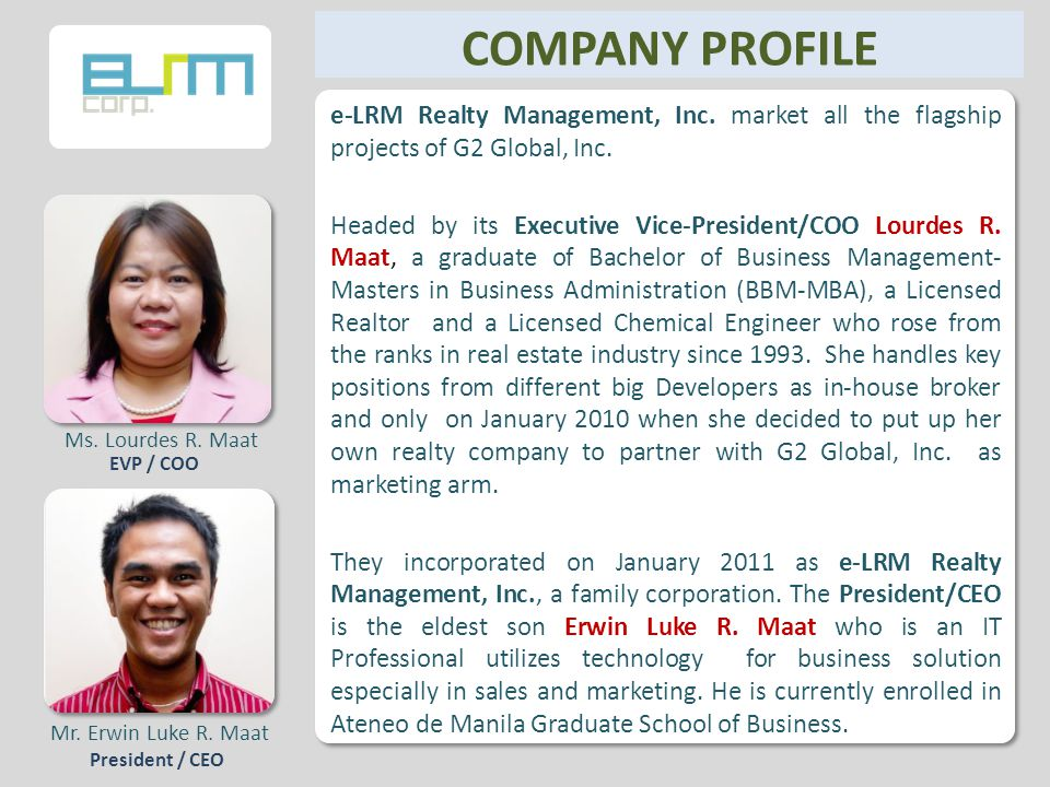 COMPANY PROFILE e-LRM Realty Management, Inc. market all the flagship projects of G2 Global, Inc.