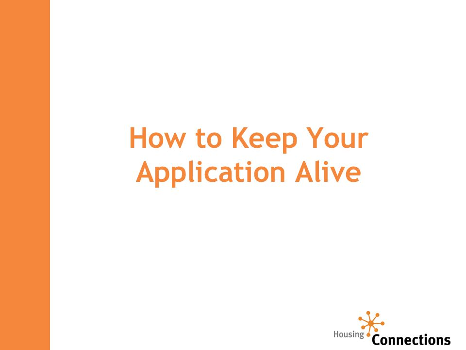 How to Keep Your Application Alive