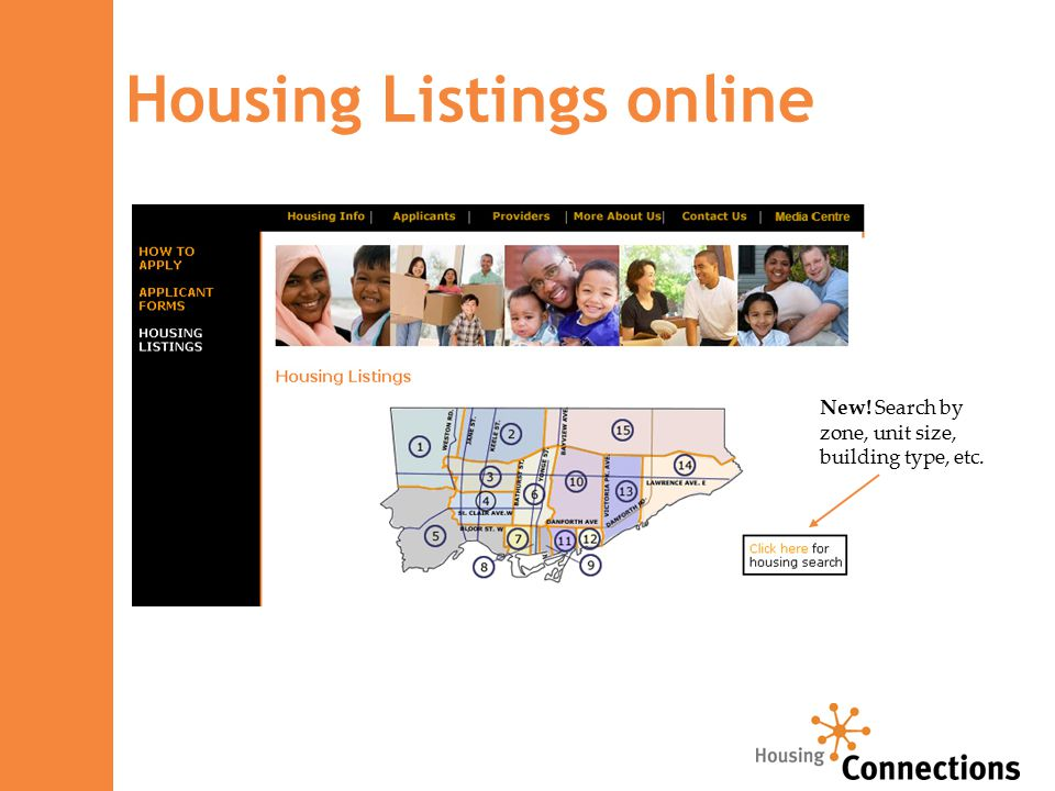 Housing Listings online New! Search by zone, unit size, building type, etc.