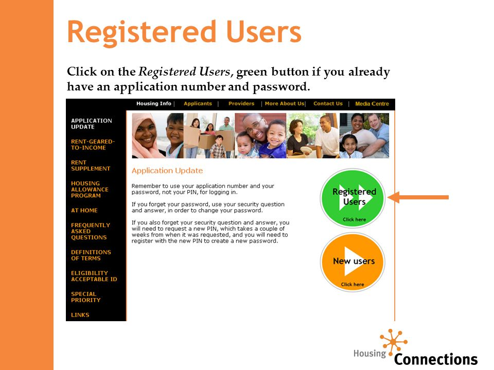 Registered Users Click on the Registered Users, green button if you already have an application number and password.