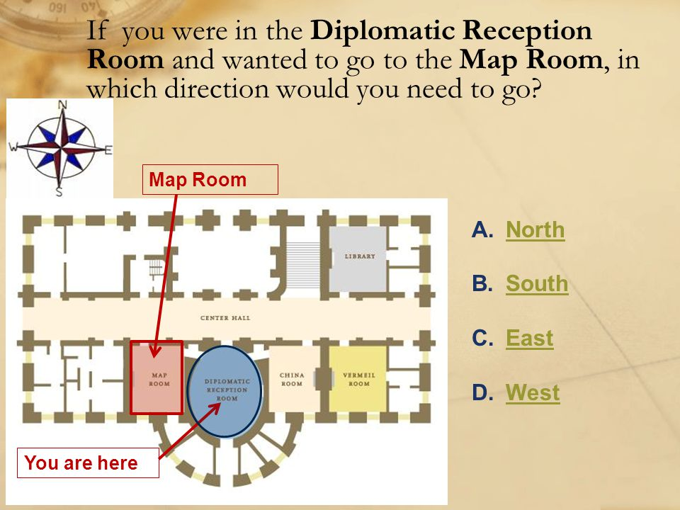 Diplomatic Reception Room China Room You found your way from the Diplomatic Reception Room to the China Room!