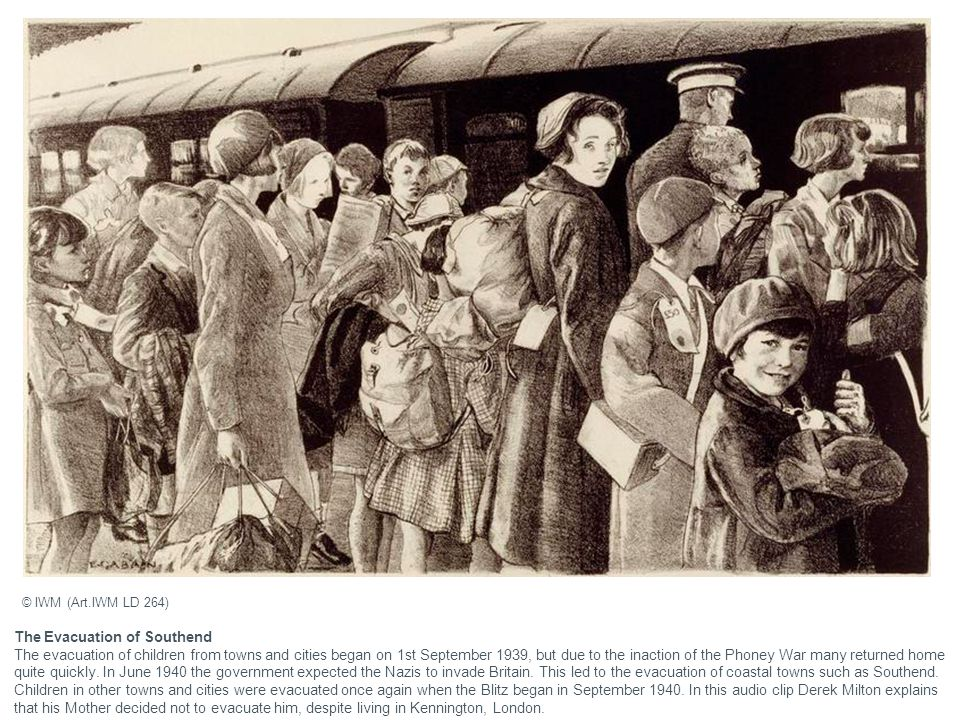 The Evacuation of Southend The evacuation of children from towns and cities began on 1st September 1939, but due to the inaction of the Phoney War man