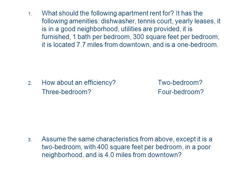 1.What should the following apartment rent for.