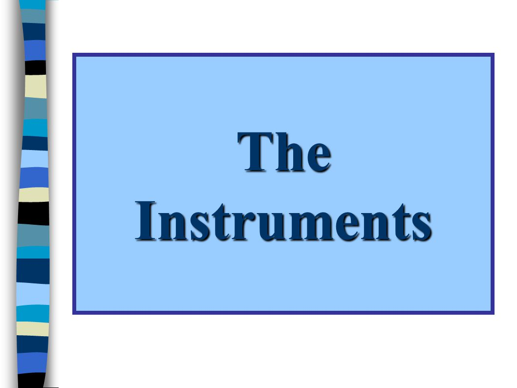 The Instruments