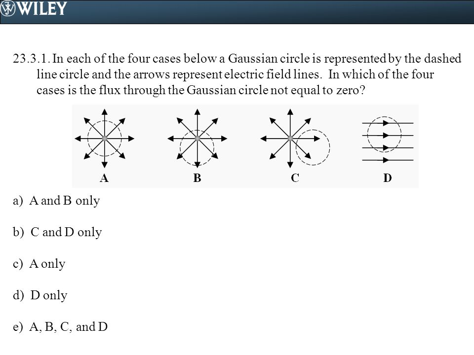 23.4.4.Consider the three charges shown in drawings A and B.