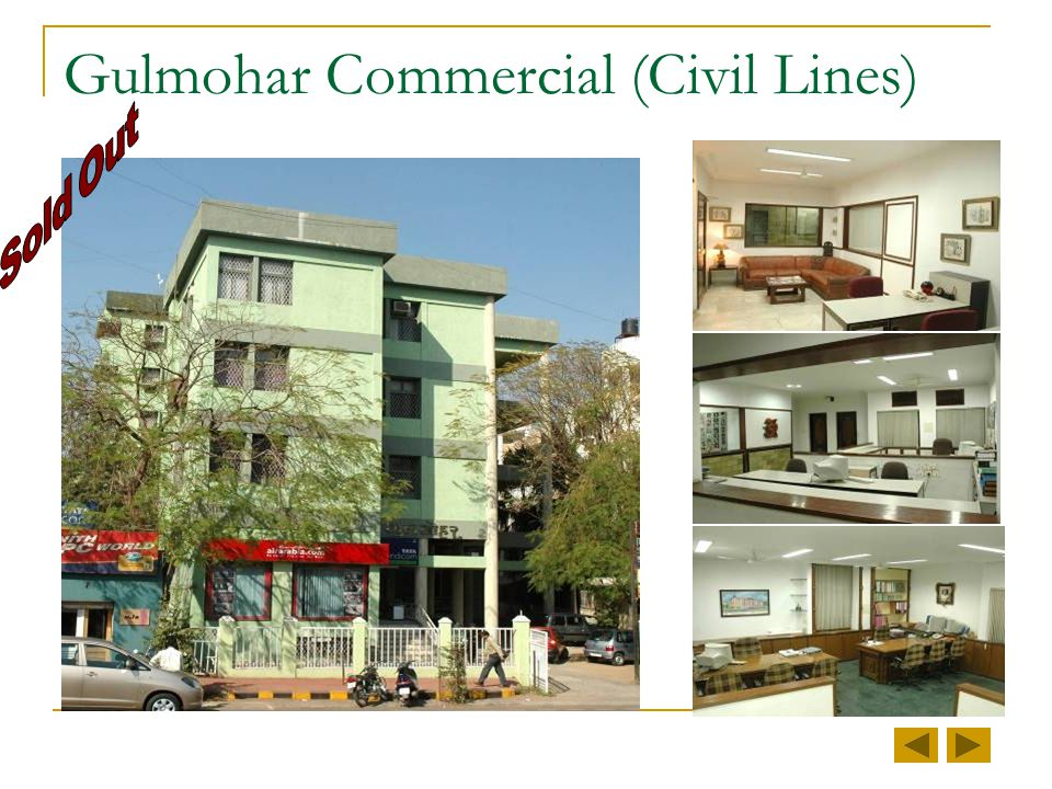 Gulmohar Commercial (Civil Lines)