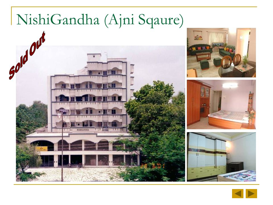 NishiGandha (Ajni Sqaure)