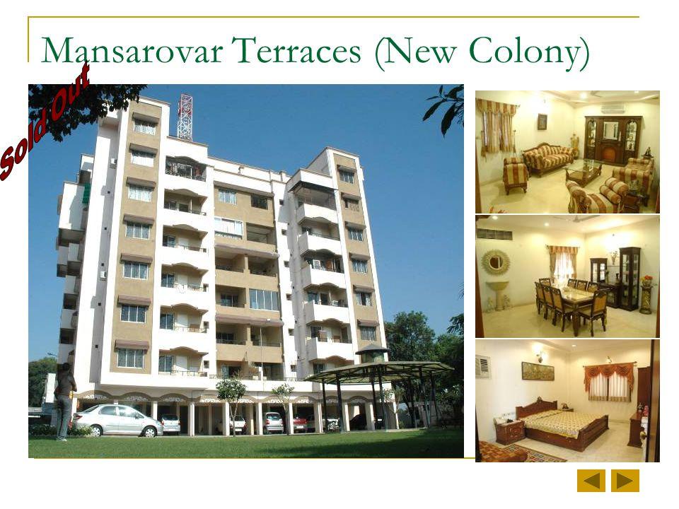 Mansarovar Terraces (New Colony)
