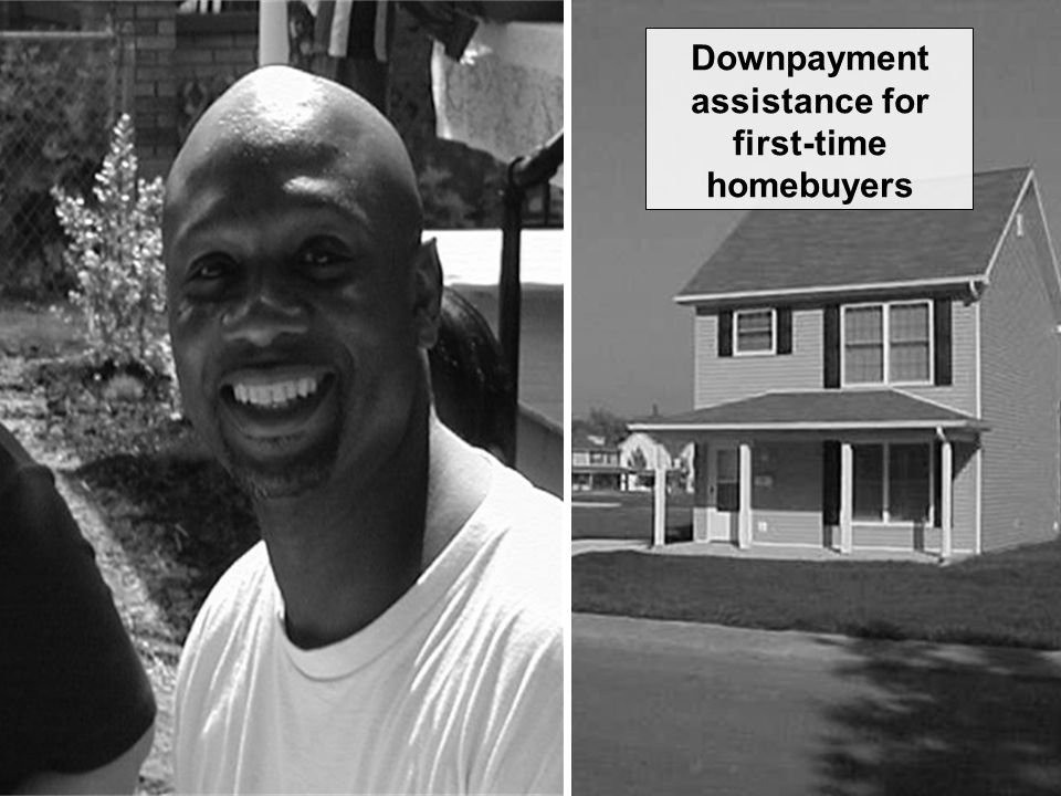Downpayment assistance for first-time homebuyers