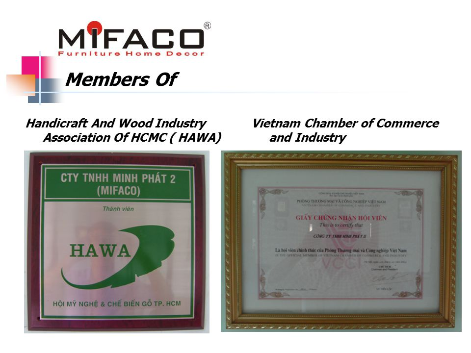 Members Of Handicraft And Wood Industry Association Of HCMC ( HAWA) Vietnam Chamber of Commerce and Industry