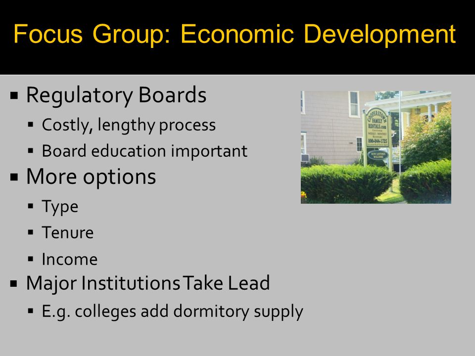  Regulatory Boards  Costly, lengthy process  Board education important  More options  Type  Tenure  Income  Major Institutions Take Lead  E.g
