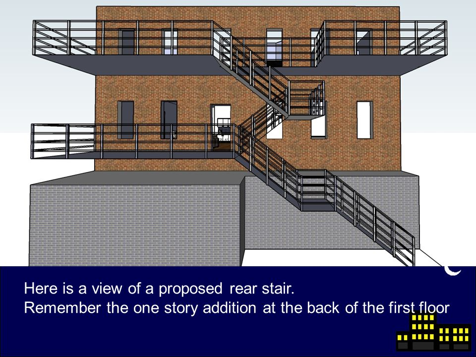 Here is a view of a proposed rear stair.