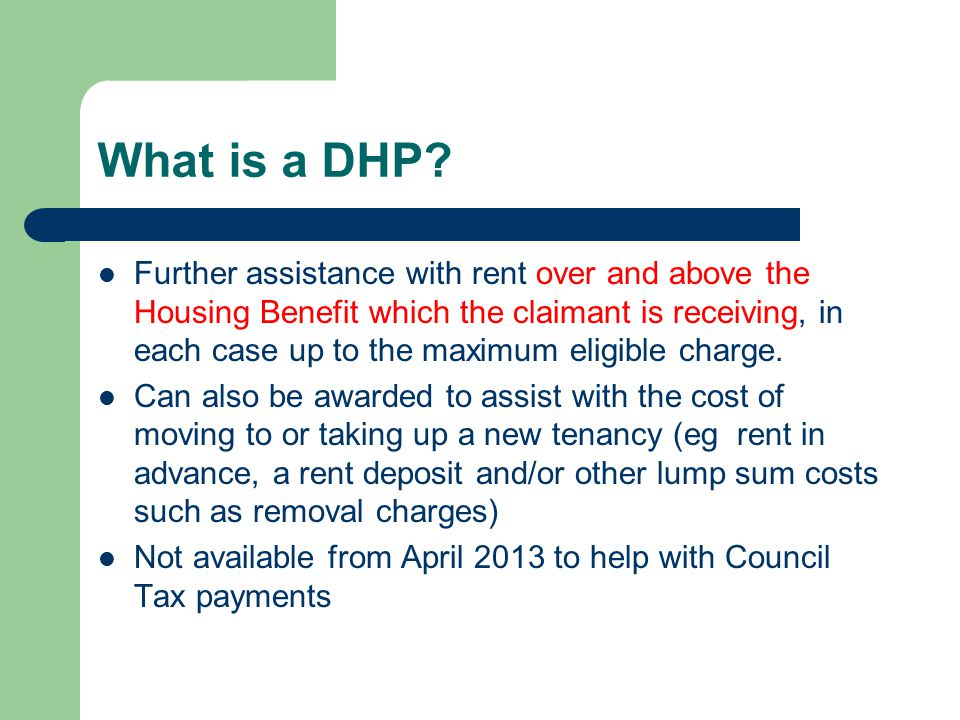 What is a DHP.