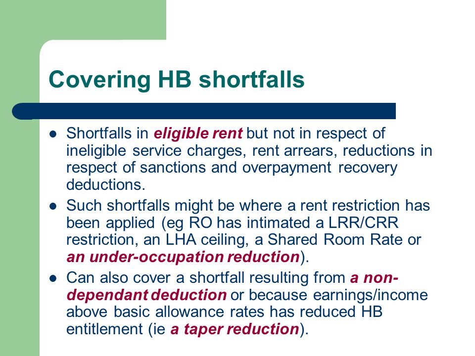 Review, Termination and recovery of DHP payments 'A relevant authority may review any decision it has made with respect to the making, cancellation or recovery of discretionary housing payments in such circumstances as it thinks fit' Reg 8 (1) of The Discretionary Financial Assistance Regulations 2001 Where the payments have been paid as a result of an error at the time of the assessment.